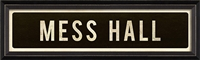 Mess Hall Sign - Canvas + Framed Wall Art
