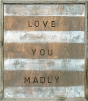 Love You Madly Art Print - Inspirational Wall Art