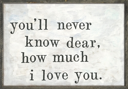Art Print - You'll Never Know Dear