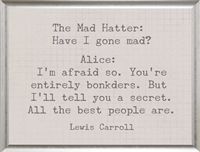 grid background Lewis Carroll quote Alice in Wonderland Have I Gone Mad Hatter
