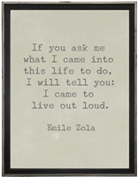 grey background Emile Zola quote If you ask me