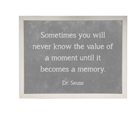 grey chalkboard background framed art quote Dr. Seuss memory
