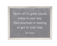 grey chalkboard background framed art quote Dr. Seuss Off to Great Places