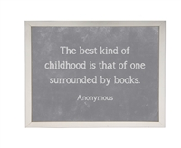 grey chalkboard background framed art quote the best kind of childhood