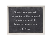 black chalkboard background framed art quote Dr. Seuss memory