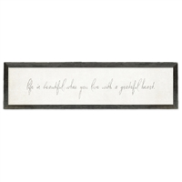 long framed wood white gray distressed life beautiful grateful heart
