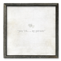 You're My Person Shelf Art (size + frame options)