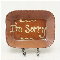 Small I'm Sorry Plate (MTO) $18