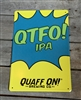 QTFO! Tin Tacker Sign