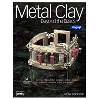METAL CLAY BEYOND THE BASICS  BOOK  by Carol Babineau
