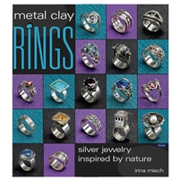 Metal Clay Rings  BOOK  by Irina Miech