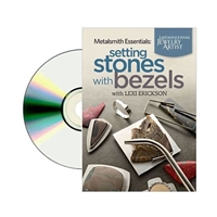 Metalsmith Essentials:  Setting Stones With Bezels DVD     by Lexi Erickson