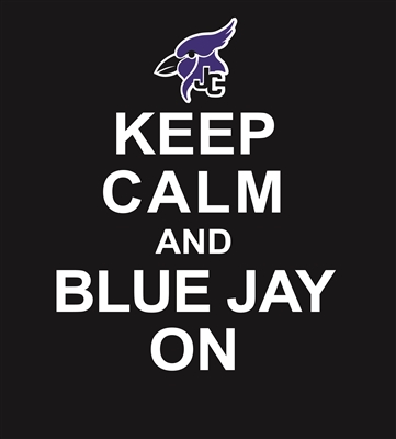 Keep Calm and BlueJay On T-Shirts