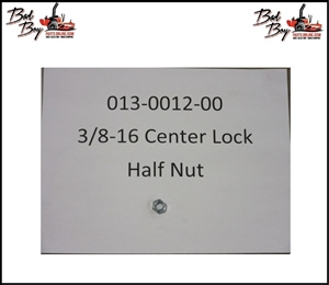 3/8-16 Centerlock Half Nut - Bad Boy Part# 013-0012-00