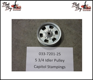 5 3/4 Idler Pulley - Capitol Stampings - Bad Boy Part# 033-7201-25