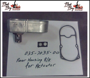 Rear Housing R/K for Actuator - Bad Boy Part# 035-7035-00
