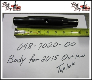 2015 Outlaw Toplink Body -Bad By Part# 048-7020-00