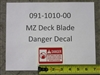 MZ Deck Blade Danger Decal - Bad Boy Part # 091-1010-00