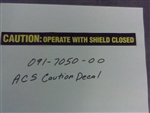 091-7050-00 ACS Caution Decal