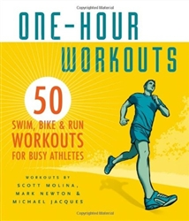 50 Swim, Bike, and Run One-Hour Workouts for Busy Athletes