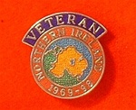 Enamel Northern Ireland 1969-98 Veterans Lapel Pin Badge