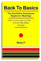Back to Basics - The AA Beginners' Meetings