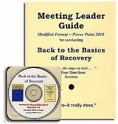 Back to the Basics of Recovery - Meeting Leader Guide & PowerPoint 2010 CD
