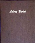 Liberty Nickels Dansco Coin Albums