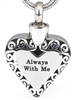 Always With Me Heart Cremation Pendant (Chain Sold Separately)