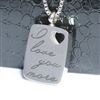 """I Love You More"" Dog Tag Cremation Jewelry Pendant (Chain Sold Separately)"