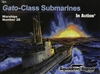 Book: Gato-Class Submarines in Action - Warships No. 28