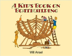 Book: A Kid's Book on Boatbuilding