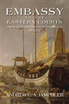 Book: Embassy to the Eastern Courts: America's Secret First Pivot Toward Asia, 1832-37