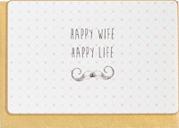 Enfant Terrible Happy Wife Happy Life Card