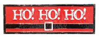 Ho Ho Ho Santa Belt Sign