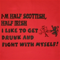 T-Shirt - Half Scottish, Half Irish (Red)