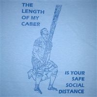 The Length of My Caber is Your Safe Social Distance