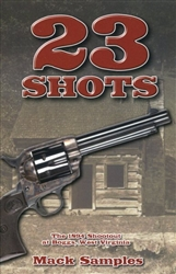 23 Shots: The 1894 Shootout at Boggs, West Virginia