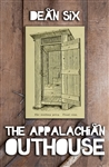 Appalachian Outhouse, The