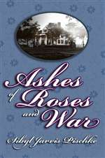 Ashes of Roses and War