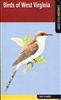 Birds of West Virginia: A FALCON Field Guide