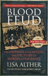 Blood Feud: The Hatfields & McCoys