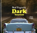 West Virginia's Dark Tourism