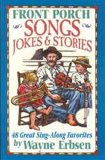 Front Porch Old-Time Songs, Jokes & Stories