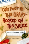 One Foot In The Gravy - Hooked On The Sauce