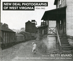 New Deal Photographes of West Virginia 1934-1943
