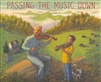 Passing the Music Down (Autographed)