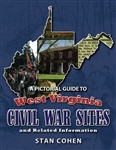 Pictorial Guide To West Virginia's Civil War Sites