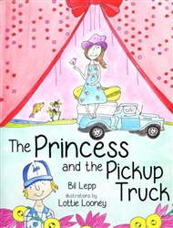 The Princess And The Pickup Truck
