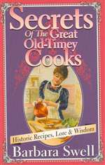 Secrets of the Great Old-Timey Cooks